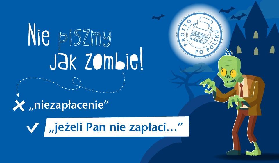 Nie piszmy jak zombie!